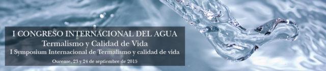 I Congreso Internacional del Agua - Termalismo y Calidad de Vida