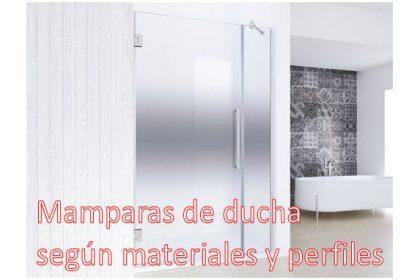mampara de ducha segun materiales y perfiles