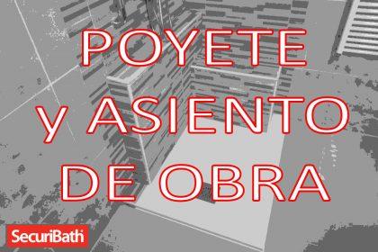 POYETE Y ASIENTO DE OBRA SECURIBATH